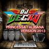 Princessa Talibana (Paquete 2013) - El Infamoso Dj Gecko..40 COMMENTARIOS SUBO OTRA DEL DISCO
