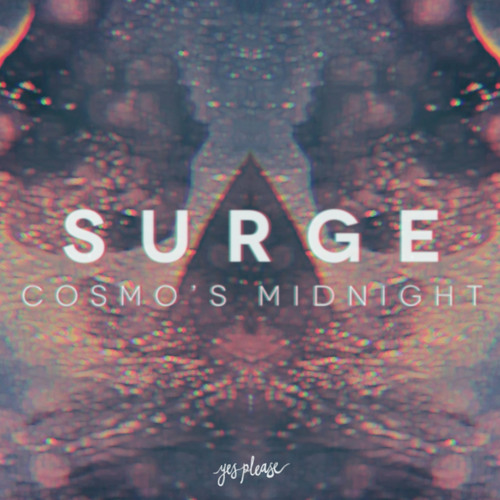 Cosmo's Midnight - Surge feat. James Shuar