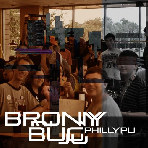 Brony Bug