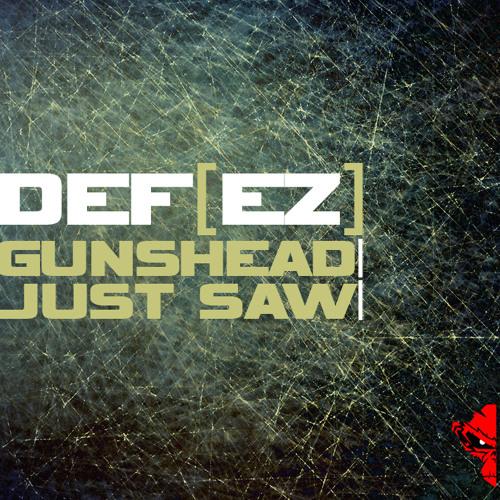 Def[ez] - Gunshead