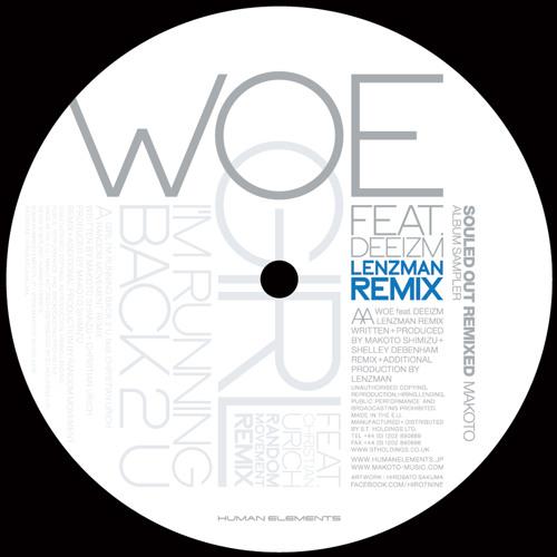 Woe feat. Deeizm (Lenzman Remix)