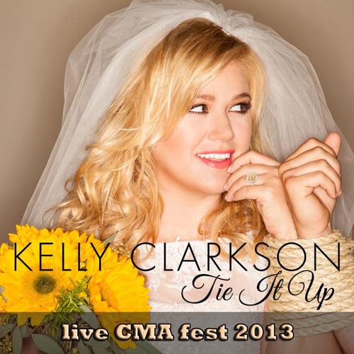 Kelly Clarkson - Tie It Up
