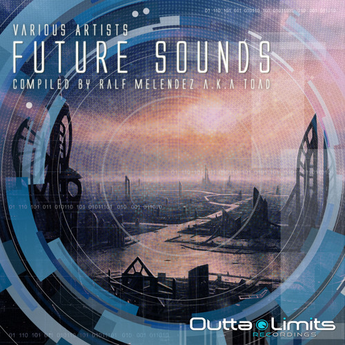 V/A Compilation Future Sounds - Compiled by RalF Melendez a.k.a DJ Toad