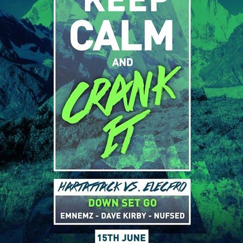 HartAttack - Keep Calm & CRANK IT Mix