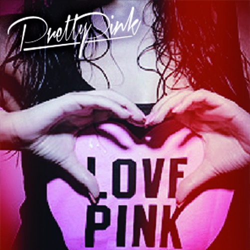 I Need Your Love (Pretty Pink Edit)