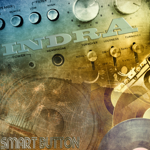 Indra - Smart Button 145Bpm Free Download
