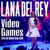 Video Games (Live American Idol 2012)