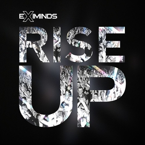 Eximinds - Rise Up (Original Mix)