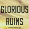 Glorious Ruins (Hillsong cover)