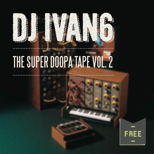 The Super Doopa Tape Vol.2