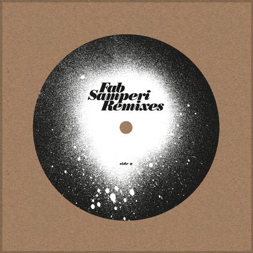 "FAB SAMPERI ""The Remixes"" - teaser"