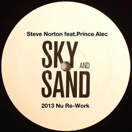 Paul & Fritz Kalkbrenner - Sky & Sand (Steve Norton & Prince Alec Nu Re-Work)