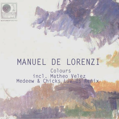 Manuel De Lorenzi & Jato - I Need It Again (Medeew & Chicks Luv Us Remix) - KOSMOPHONO