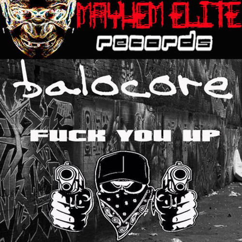 Balocore Fuck you up preview