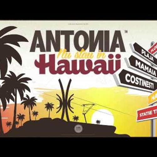 Antonia - Nu stau în Hawaii (InnuZenn Club Edit)
