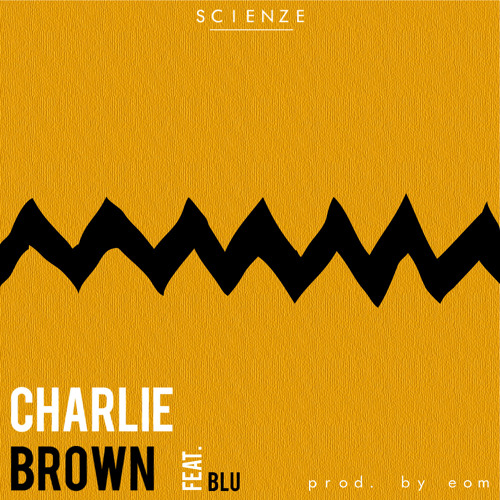 "ScienZe - ""Charlie Brown"" feat. Blu (prod. EOM)"