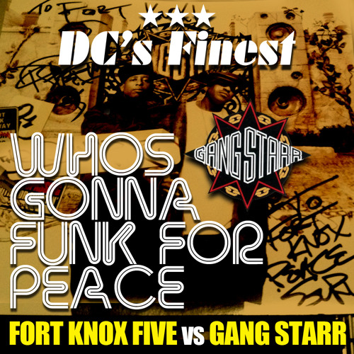 Who's Gonna Funk 4 Peace (DC's Finest Remix)