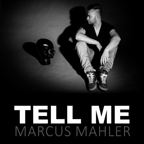Tell Me - Marcus Mahler (Original Mix) FREE DOWNLOAD