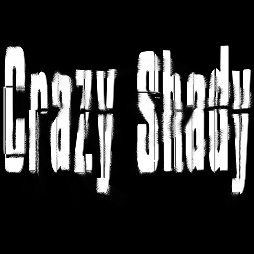 Crazy Shady - MainBrainTrain(Demo)