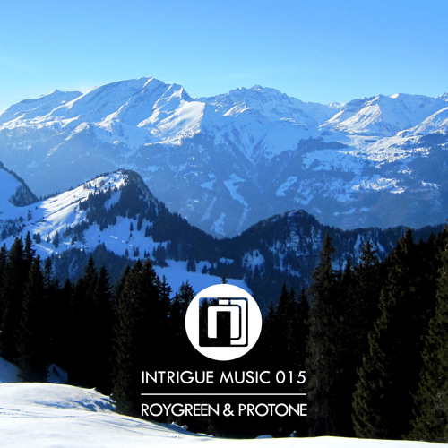 RoyGreen & Protone feat. LaMeduza - Alice (Intrigue 015)