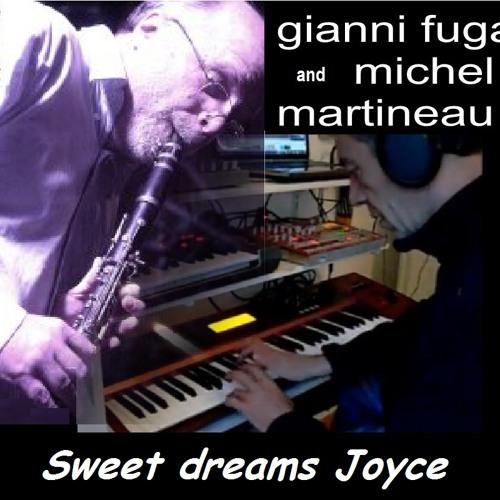 Sweet dreams Joyce - Ft. Michel Martineau - clarinet