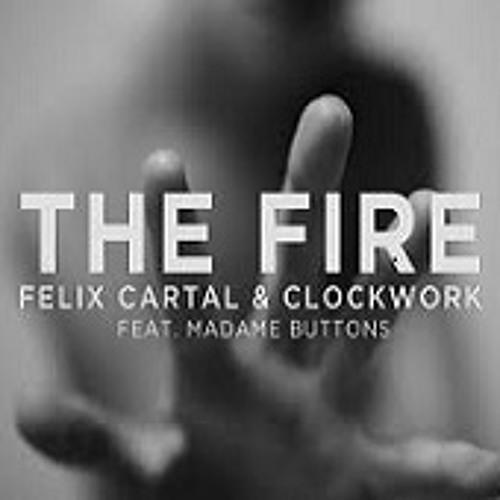Felix Cartal & Clockwork Ft. Madame Buttons: Fire (RAS Remix)