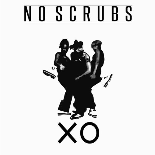 XO – No Scrubs MP3