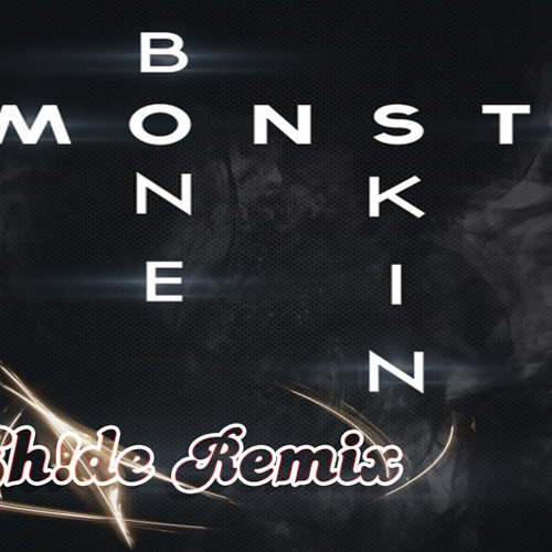 Monsta by Bone N Skin (EH!DE Remix)