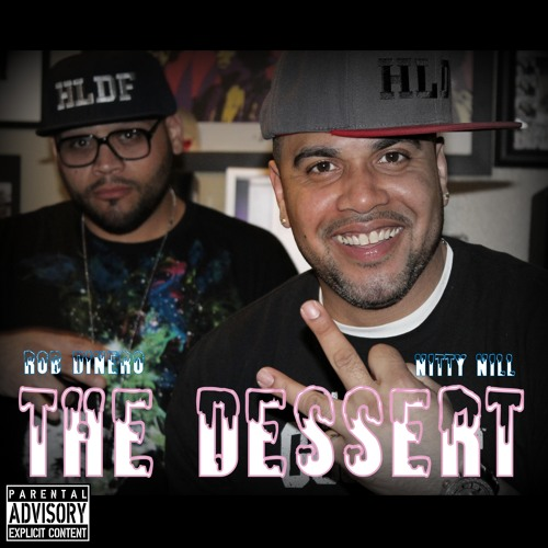 The Dessert Nitty Nill X Rob Dinero [The Dessert(Red)]