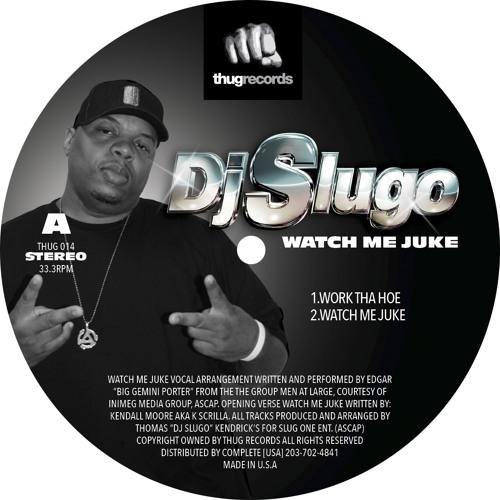 A2) DJ Slugo - Watch Me Juke