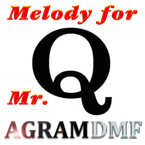 Melody For Mr. Q