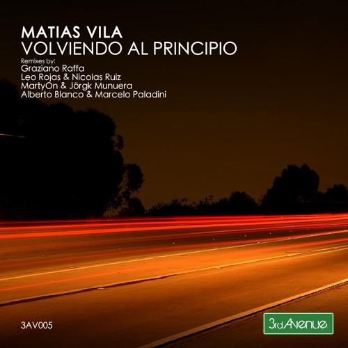 Matias Vila - Volviendo al Principio (Alberto Blanco & Marcelo Paladini Remix) PREVIEW
