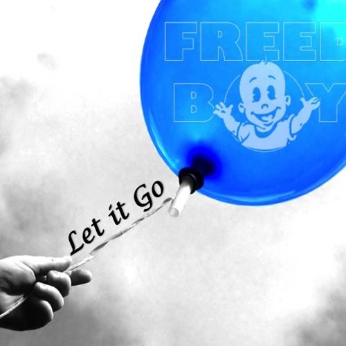 FreedBoy - Let it Go (Basement Jaxx Romeo ReWork)
