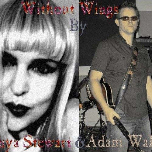 Without wings By Sonya Stewart/Adam Wakely