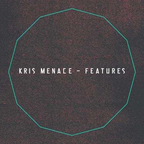 Kris Menace - Features (Album)