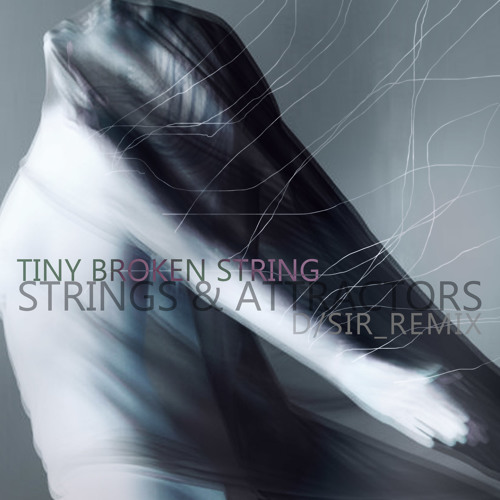 HTDA - Tiny Broken String (D/SIR Remix)