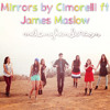 Mirrors - Cimorelli feat. James Maslow