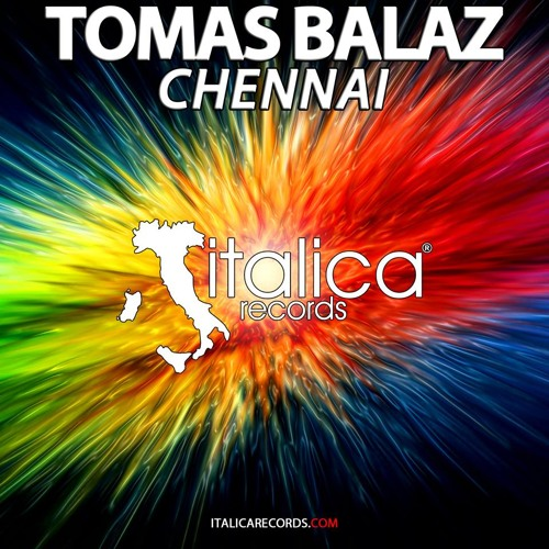TOMAS BALAZ - CHENNAI [ITALICA RECORDS]