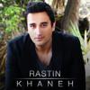 Rastin - Khaneh
