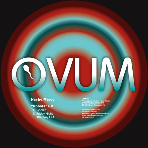 Nacho Marco - Ghosts EP - Ovum Recordings