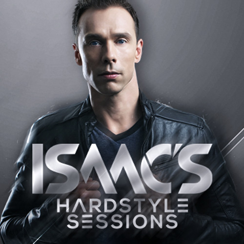 Isaac's Hardstyle Sessions   June 2013
