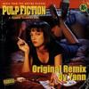 Pulp Fiction - Son Of A Preacher Man - Original Remix by Yann (Free download)