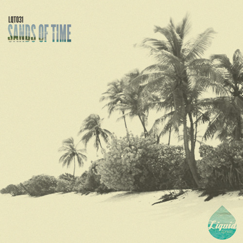 [LQT031] SANDS OF TIME [OUT NOW]