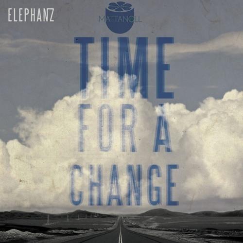 Elephanz - Time for a Change (Mattanoll Remix)