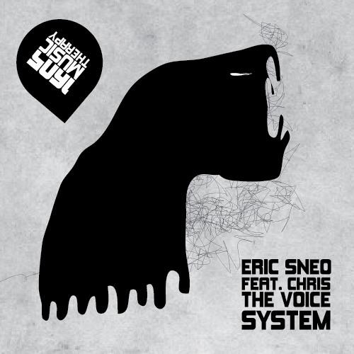 Eric Sneo feat. Chris The Voice - System (Original Mix)