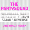 The Partysquad - Helemaal Naar De Klote (Abstract Remix)