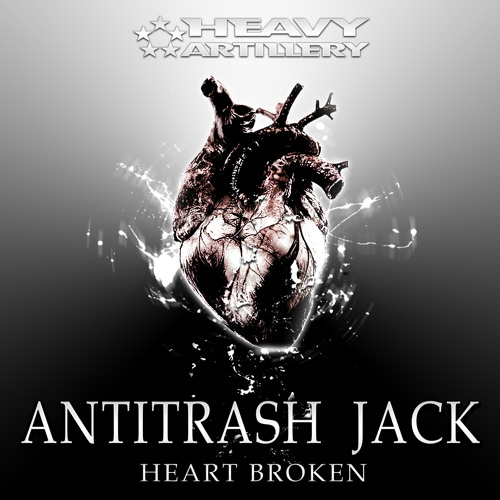 Antitrash Jack - A Peacefull Riot in My Heart - Out now on Heavy Artillery
