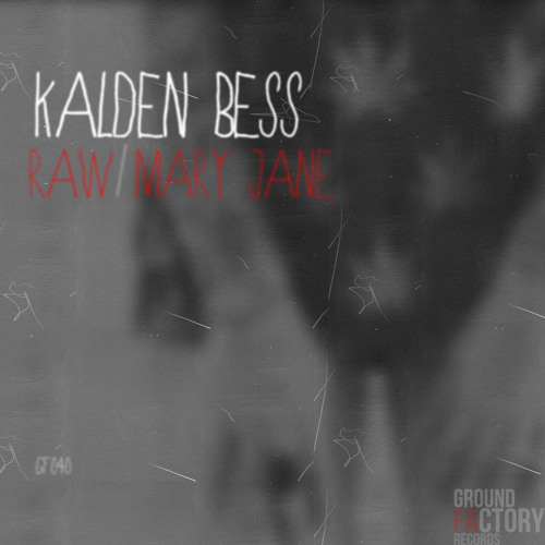 Kalden Bess - Mary Jane (Original Mix) [GF040]