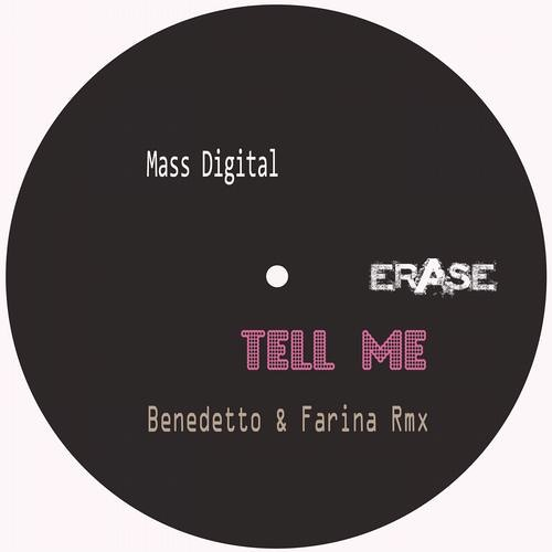 Mass Digital - I M Real In Your Tears - Benedetto & Farina Remix (ERASE RECORDS)