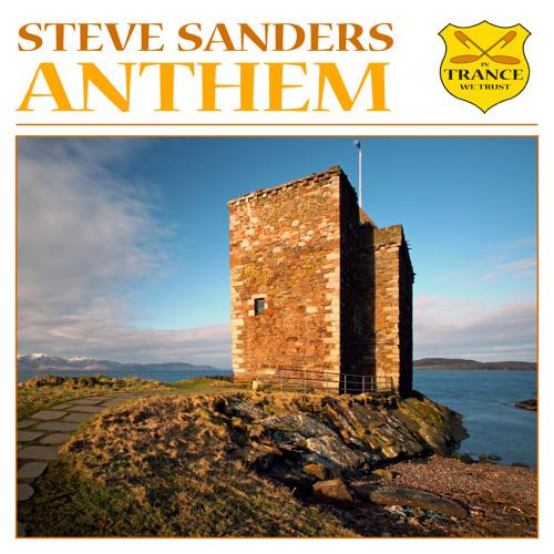 TEASER Steve Sanders - Anthem (Radio Edit)